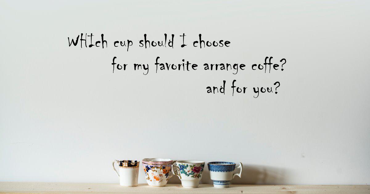 アレンジコーヒーのためにカップを選ぶ